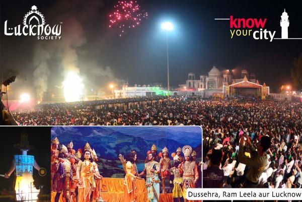 Know Your City : Dussehra, Ram Leela aur Lucknow