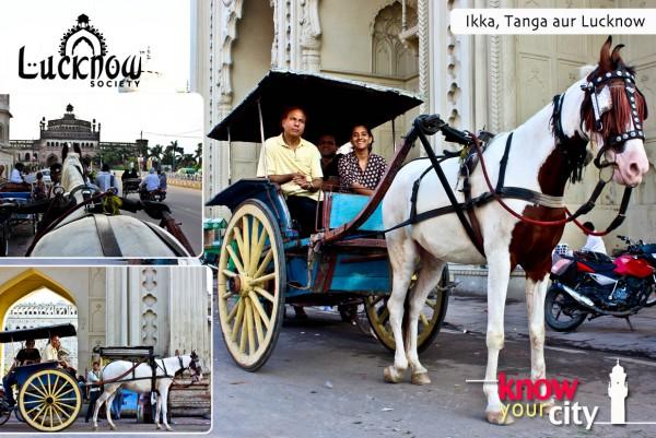 Know Your City : Ikka, Tanga aur Lucknow