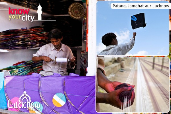 Patang, Jamghat aur Lucknow