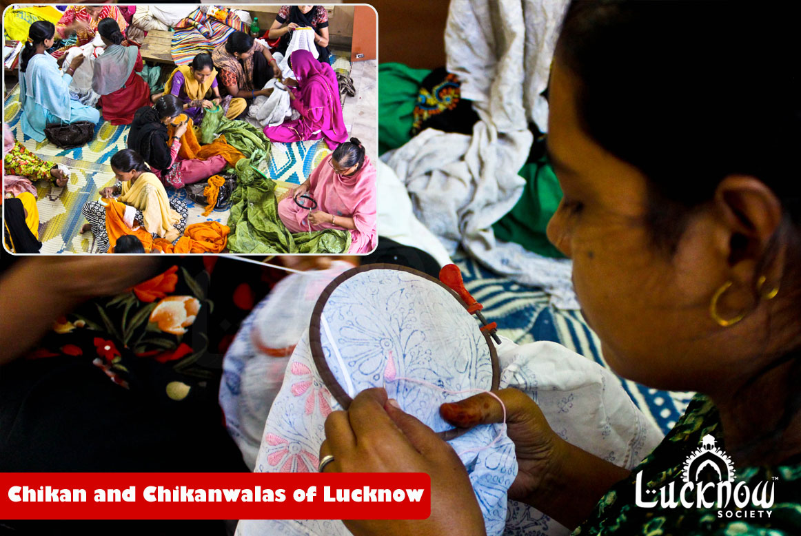 Let's RevChikan and Chikanwalas of Lucknow